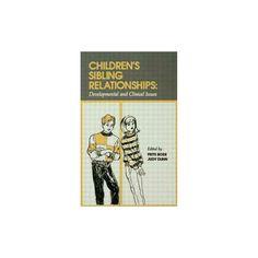 Children's Sibling Relationships (Reprint) (Paperback)