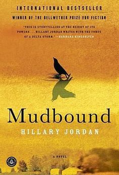 Mudbound:  Told in six  characters' perspectives.  Historical fiction. Sad subject, but well written.-LO