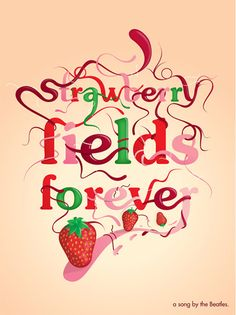 I like the play on words to imagery here and it differs with more female driven colors then that of the strawberry from the Across the Universe.