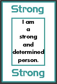 I am a strong and determined person. - Positive, inspirational quote and article on how to build self confidence.