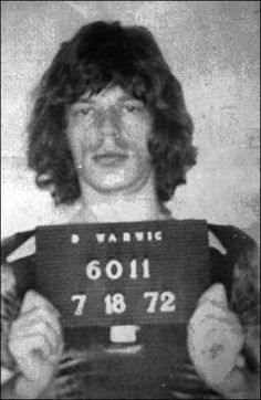Mick Jagger   Date:  July 18, 1972 Location:  Warwick, Rhode Island Crime:  Assault   Some of the Rolling Stone's entourage got into a scuffle with a photographer a few hours before a concert.  Mick Jagger, Keith Richards and three other members of their entourage were arrested that night.  The incident caused a four-hour delay in their concert that night.  All the charges were eventually dropped.   Mick Jagger
