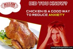 Chicken Helps to Reduce Anxiety!! Visit us @ www.poultryprotein.com