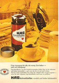 Kaffee HAG (Kaffee-Handels-Aktien-Gesellschaft ) ist ein koffeinfreier Kaffee. Damit wird man morgens nicht wach.  #Kaffee