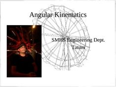 Presentation about angular motion. Covers angular distance, angular velocity, angular acceleration, angular momentum, torque, moment of inertia and more.
