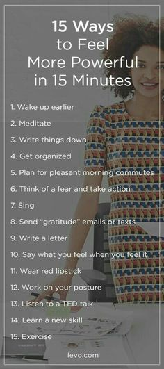 15 ways to feel more powerful in 15 minutes