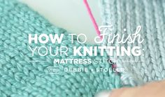 Mattress Stitch.. how to sew knitted squares together..