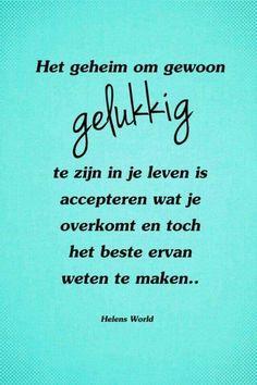 Het geheim van gelukkig zijn...