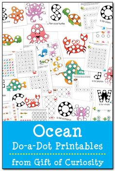 Ocean Do-a-Dot Printables - 28 pages of ocean do-a-dot worksheets to help kids work on shapes, colors, patterns, letters, and numbers #DoADot || Gift of Curiosity