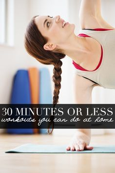 Try these easy home workouts that are 30 minutes or less!