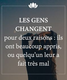 Les gens changent Plus French Quotes, Think, Some Words, Beautiful Words, Sentences, Quote Of The Day, Decir No, Quotations, Life Quotes