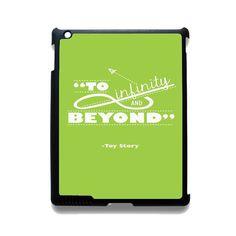 Toy Story To Infinity And Beyond TATUM-11363 Apple Phonecase Cover For Ipad 2/3/4, Ipad Mini 2/3/4, Ipad Air, Ipad Air 2