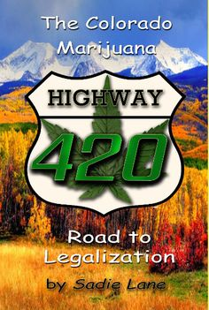 Highway 420 is an eye opening journey into the world of marijuana legislation in Colorado. Sadie Lane interviewed key legislators, district attorneys, lawyers, patients, business owners, and others, to take you into the minds and hearts of those involved in this incredible journey. Their stories will surprise, amuse and awe, as you peek into their private lives and hear their stories.