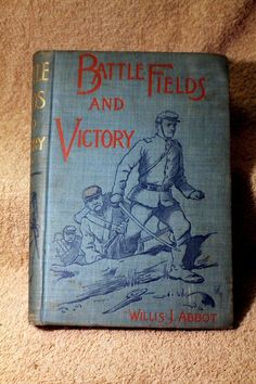 Battlefields and Victory by Abbot Illustrations by Jackson 1891 First Edition 1161873163 | eBay