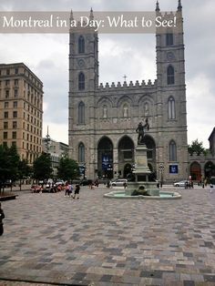 What Can You See in a Single Day While Visiting Montreal? | OurFamilyWorld.com
