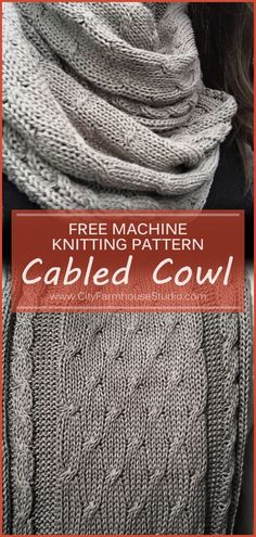Free Machine Knitting Pattern By Www Cityfarmhousestudio The Cabled Cowl , free . Free Machine Knitting Pattern By Www Cityfarmhousestudio The Cabled Cowl , free machine knitting pa Motorhaube leicht Knitting Blogs, Knitting For Beginners, Loom Knitting, Knitting Stitches, Free Knitting, Knitting Projects, Simple Knitting, Finger Knitting, Weaving Projects