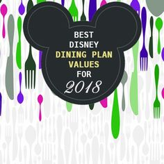 Best Disney Dining Plan credit values for 2018