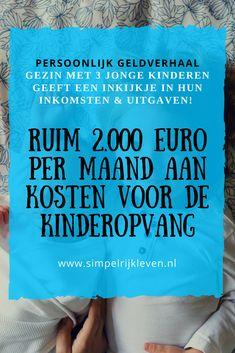 Dit jonge gezin heeft ruim 2000 euro bruto aan kinderopvangkosten. Benieuwd naar het totaalplaatje? Lees hun Moneymondayverhaal!