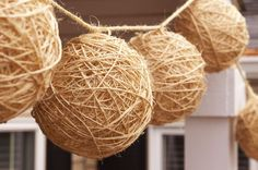 Twine Lanterns!                                    Something a little different than chinese lanterns.(And cheaper because you make them your self)