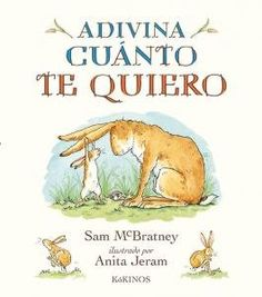 Guess How Much I love you by Sam McBratney illustrated by Anita Jeram - Best Books For Kids