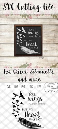 your wings were ready my heart was not in memory svg cricut