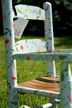 decoupage: I have a vintage wooden child's rocking chair. I love that its vintage all the stories it knows, all the babies it's rocked .... But it's UGLY I haven't done anything with it because just painting it didn't seem enough. I thought I might as well leave it original if that's all I could come up with. This is the perfect solution. I'm going to have the best before and after pictures. :)