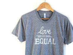 love is equal shirt