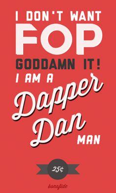 Am I a Dapper Dan man?