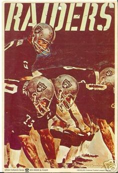 I used to have this poster when I was a kid, it still looks amazingly COOL! The Fleer Sticker Project: 1968 Fleer Football Big Signs Raiders Stuff, Oakland Raiders Football, Raiders Baby, Nfl Oakland Raiders, Nfl Football, Football Uniforms, Football Cards, Raider Nation, Oakland Raiders Wallpapers