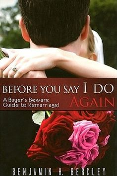 """Before You Say I Do Again by Benjamin Berkley #Bookreview -""""I loved how this book had a sense of humor."""" @Rebecca Graf"""