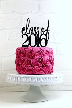Class of 2016 Graduation Party Cake Topper or Sign by WyaleDesigns
