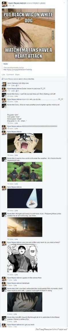 FMA Humor. IT'S STILL NOT FUNNY CAUSE NOW I'M SAD AND MY DAY IS RUINED BUT I'M STILL LAUGHING WTF