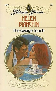 Helen Bianchin - The Savage Touch Used Books, Books To Read, My Books, Romance Novel Covers, Romance Books, Harlequin Romance Novels, Illustrations, Savage, Fiction