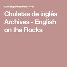 Chuletas de inglés Archives - English on the Rocks