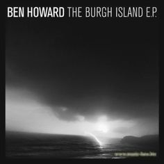 Album: Ben Howard- The Burgh Island EP (2012, http://open.spotify.com/album/2CTid0dTQgNyyMIOQwuNo2). Fav. song: Oats in the water (http://youtu.be/GOhLY4OmW-M).