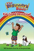 The Beginner's Bible: Kid-Sized Devotions    possible devotional for my children