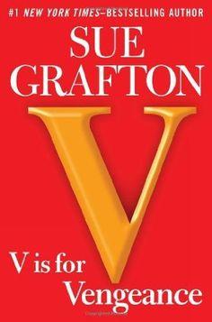V Is For Vengeance  (Kinsey Millhone, Bk 22) by Sue Grafton