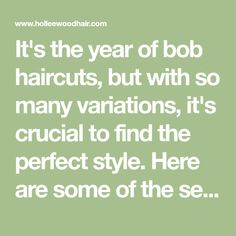 It's the year of bob haircuts, but with so many variations, it's crucial to find the perfect style. Here are some of the sexiest bobs around. Popular Hairstyles, Bob Hairstyles, Straight Hairstyles, Best Bob Haircuts, Trendy Haircuts, Short Blunt Bob, Medium Length Bobs, Best Bobs, Wavy Lob