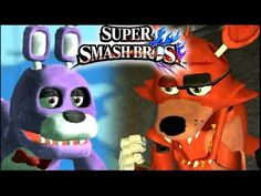 Super Smash Bros FIVE NIGHTS AT FREDDY'S Mod - Bonnie & Foxy (Wii) - YouTube