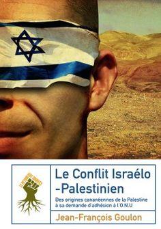 Le conflit israélo-palestinien...