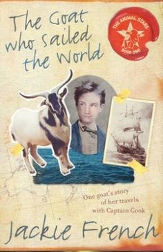Buy The Goat Who Sailed The World by Jackie French at Mighty Ape NZ. Captain Cook's goat is the first of many historical animals to bring the past to life. the HM Bark Endeavour is sailing to tahiti to map the transi. Sail World, Reading Challenge, S Stories, Animals Of The World, Historical Fiction, Book 1, First World, Good Books, Goats