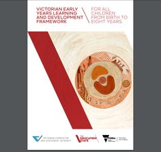 This is the Victorian Early Years Framework. This document covers developmental and educational milestones from birth to 8 years old. Early Years Framework, Curriculum, Birth, Childhood, Victorian, Letters, Education, Learning, Resume