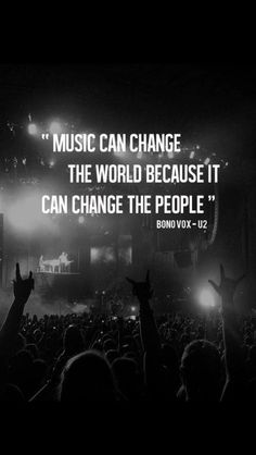 Bono, U2 - It changed me, as it has and will many more