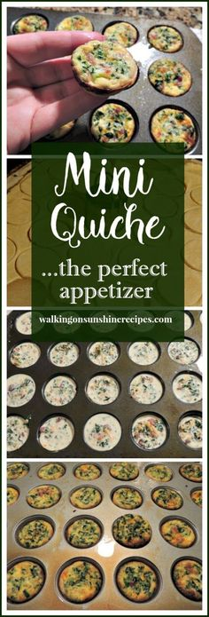 Mini Quiche the perfect appetizer from Walking on Sunshine