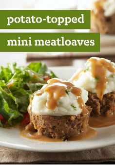 Potato-Topped Mini Meatloaves – Meatloaf, mashed potatoes, and gravy in a savory dish that looks like a cupcake? Oh, you know, just another day in the life of a rock-star parent!