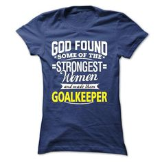 I am a Goalkeeper - #white tee #sweater women. ORDER NOW => https://www.sunfrog.com/LifeStyle/I-am-a-Goalkeeper-15300569-Guys.html?68278