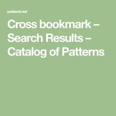 Cross bookmark – Search Results – Catalog of Patterns