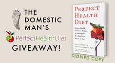 Perfect Health Diet (Signed Copy) Giveaway!  Super easy to enter.