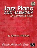 Jazz Piano & Harmony: An Advanced Guide [CD]