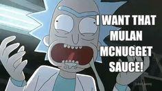 New party member! Tags: rick and morty rick sanchez szechuan sauce mulan mcnugget sauce