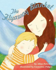 The Flyaway Blanket by Allan Peterkin,http://www.amazon.com/dp/1433810468/ref=cm_sw_r_pi_dp_UV0ntb1AXE8QE0M6